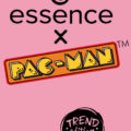 essence x PAC-MAN Trend Edition