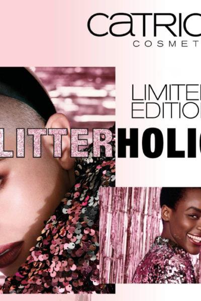 CATRICE GLITTERHOLIC limited edition